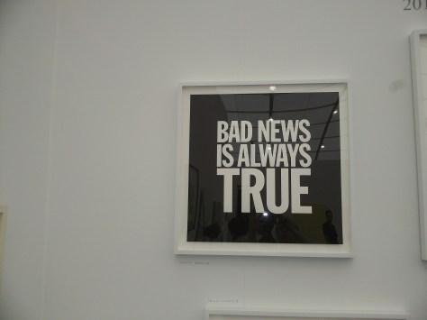 Bad News is Always True