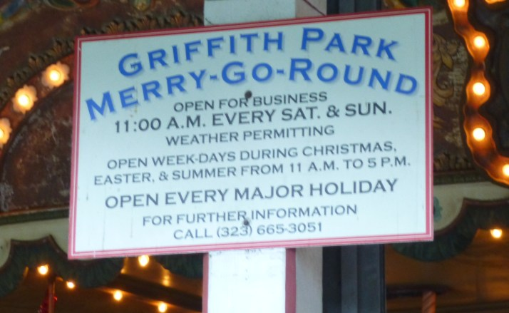 Griffith Park Merry Go Round Signage