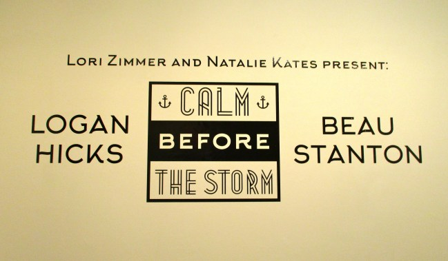 Calm Before the Storm Signage