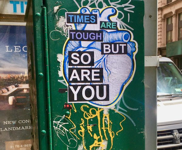times are tough but so are you photo by gail worley