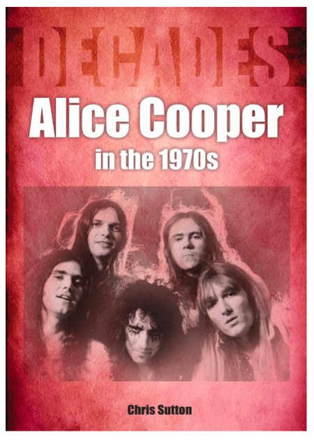 Alice Cooper in the 70s Book