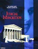 Click to learn more about Judicial Indiscretion
