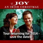 Keith & Kristyn Getty: Joy-An Irish Christmas 2014 Save the Date!