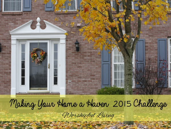 It is October, and that means it is time for the Making Your Home a Haven Challenge!