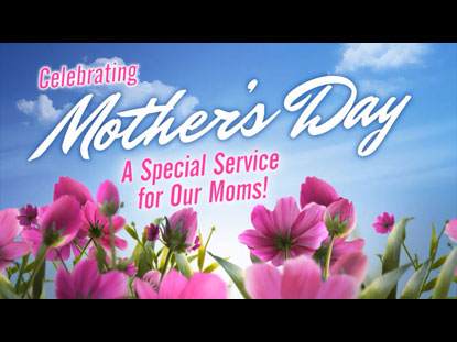 Celebrating Mother's Day | Animated Praise | WorshipHouse ...