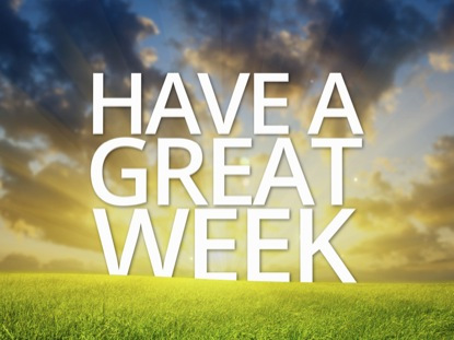 Image result for have a great week