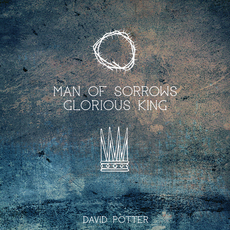 Man Of Sorrows Glorious King Album Review Worship Matters