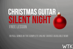 Silent Night - FREE Guitar Lesson