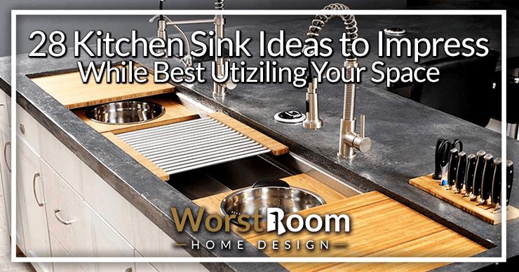 28 kitchen sink ideas to impress while
