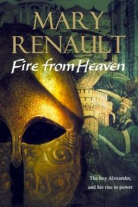 Short Book Review: Fire from Heaven by Mary Renault