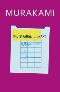 Short Book Review: The Strange Library by Haruki Murakami
