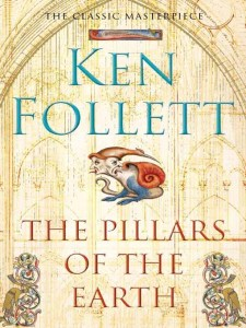 Short Book Review: The Pillars of the Earth by Ken Follett