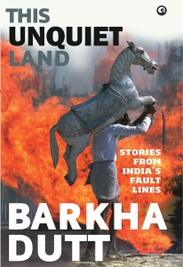Interesting Deal on Kindle: This Unquiet Land by Barkha Dutt for Rs. 99.80