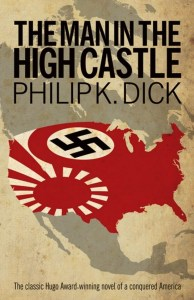 Short Book Review: The Man in the High Castle by Philip K Dick