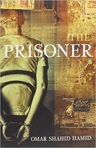 Short Book Review: The Prisoner by Omar Shahid Hamid