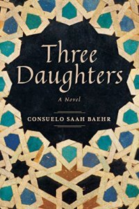 Three Daughters by Consuelo Saah Baehr