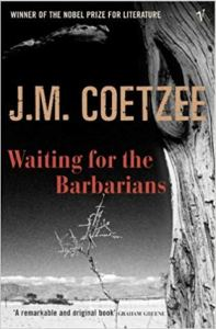 Short Book Review: Waiting for the Barbarians by J. M. Coetzee