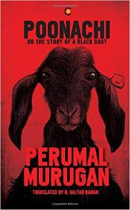 Short Book Review: Poonachi, Or the Story of a Black Goat by Perumal Murugan