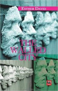 Short Book Review: The Walled City by Esther David