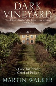 Short Book Review: The Dark Vineyard by Martin Walker