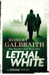 Short Book Review: Lethal White by Robert Galbraith (J. K. Rowling)