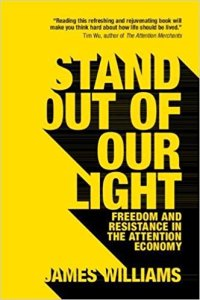 Short Book Review: Stand Out of Our Light by James Williams