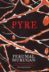 Short Book Review: Pyre by Perumal Murugan