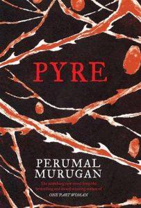 Pyre by Perumal Murugan