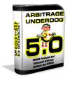Arbitrage Underdog 5.0 Review with $60,000 Bonus – Trading $5 for $300 Over And Over