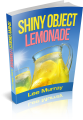 Shiny Object Lemonade Review: Best Guide How To Become An Affiliate Partner