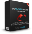 WP Clever Bounce Review: The Plugin Increases Your Leads, Sales and Commissions