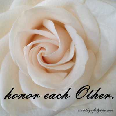 honor each Other.