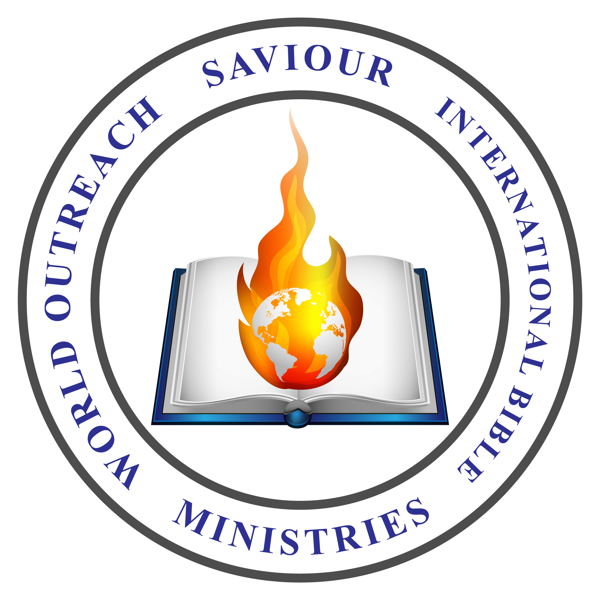 WORLD OUTREACH SAVIOUR INTERNATIONAL BIBLE MINISTRIES WORLDWIDE