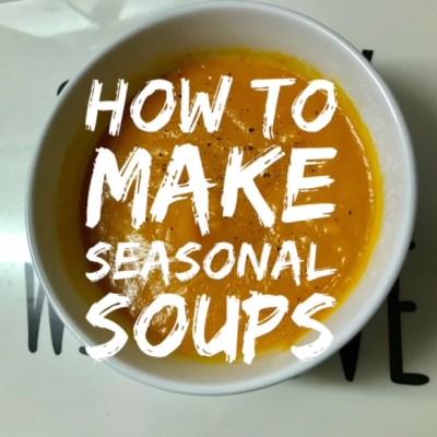 Thrifty Seasonal Soups