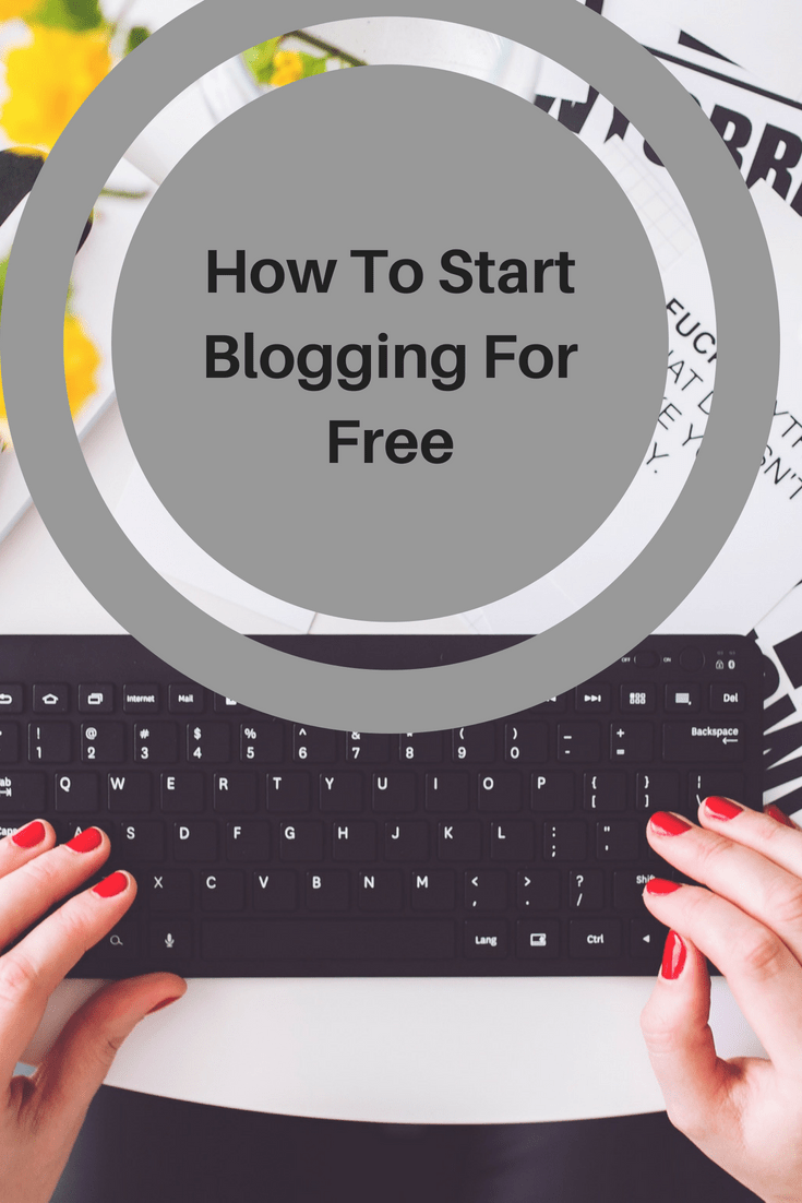 How to start blogging for free