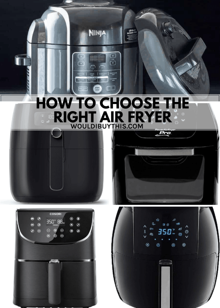 """A collage of a variety of air fryers with an overlay that reads """"How To Choose An Air Fryer"""""""