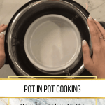 Image of pot in pot cooking