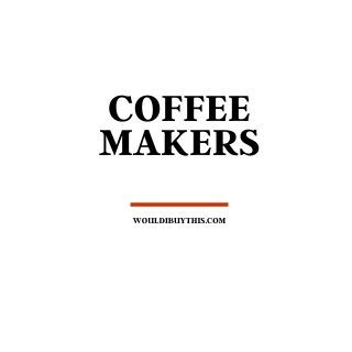 black text that reads coffee makers against a white background