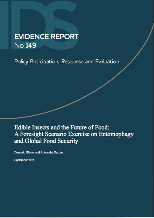 Edible Insects and the Future of Food: A Foresight Scenario Exercise on Entomophagy and Global Food Security