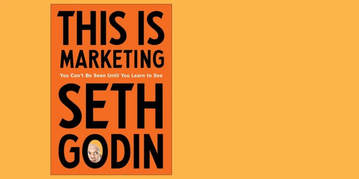 Cover of Seth Godin's book, 'This is Marketing.'