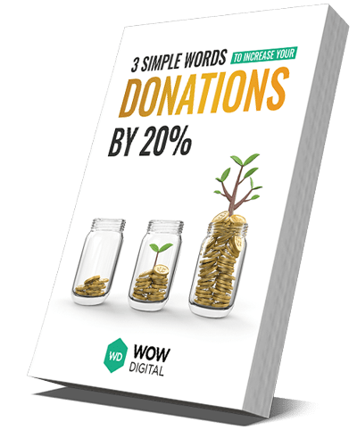 3 Simple Words To Increase Your Donations