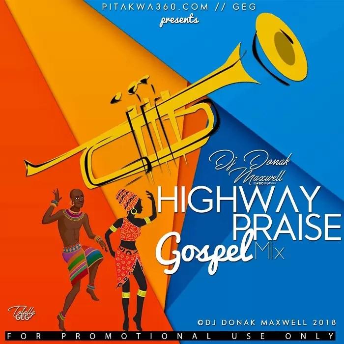 DJ Donak – Highway Praise (Gospel Mix)