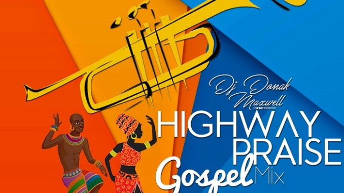 DJ Donak – Highway Praise (Gospel Mix)