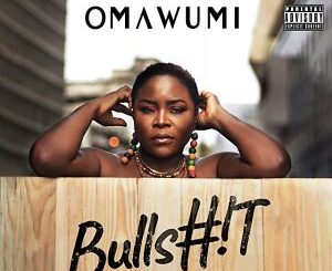 Download Omawumi – Bullshit mp3