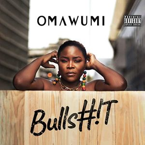 Download Omawumi – Bullshit mp3