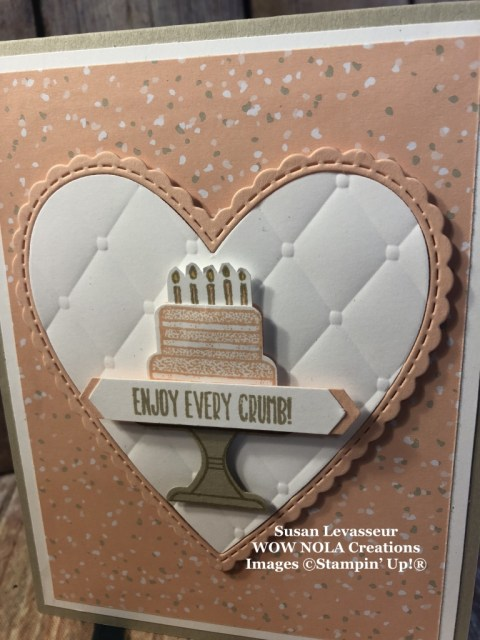 Susan Levasseur, WOW NOLA Creations, Piece of Cake Bundle, Stampin' Up!