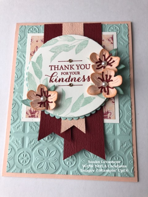 Layered with Kindness, WOW Card Sketch #3, Susan Levasseur, WOW NOLA Creations, Stampin'Up!