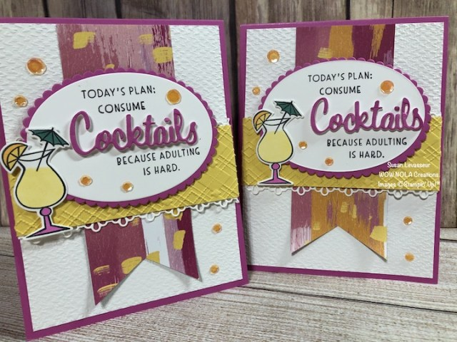 Nothing's Better Than, Susan Levasseur, WOW NOLA Creations, Stampin' Up!