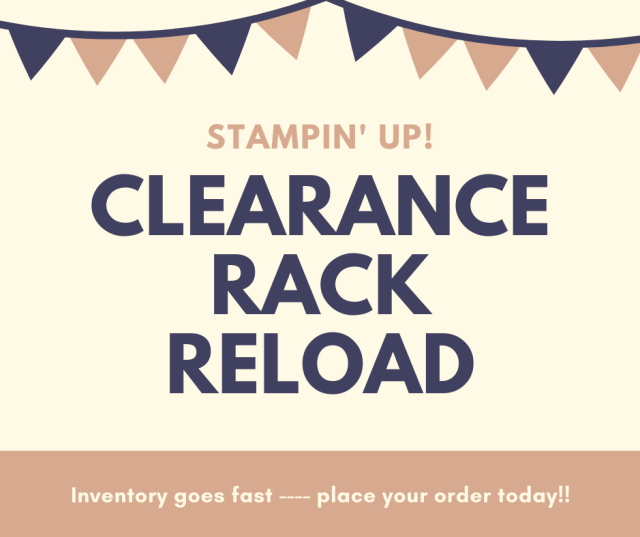 Clearance Rack Reload, Susan Levasseur, WOW NOLA Creations, Stampin' Up!