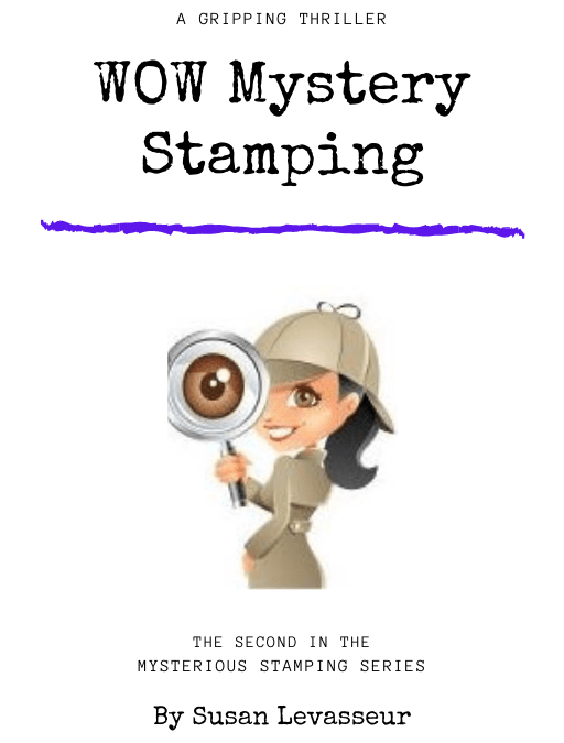 WOW Mystery Stamping